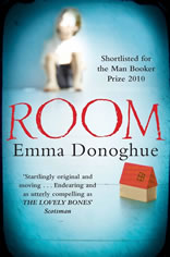 Room, Emma Donoghue, Shortlisted for the Man Booker Prize 2010