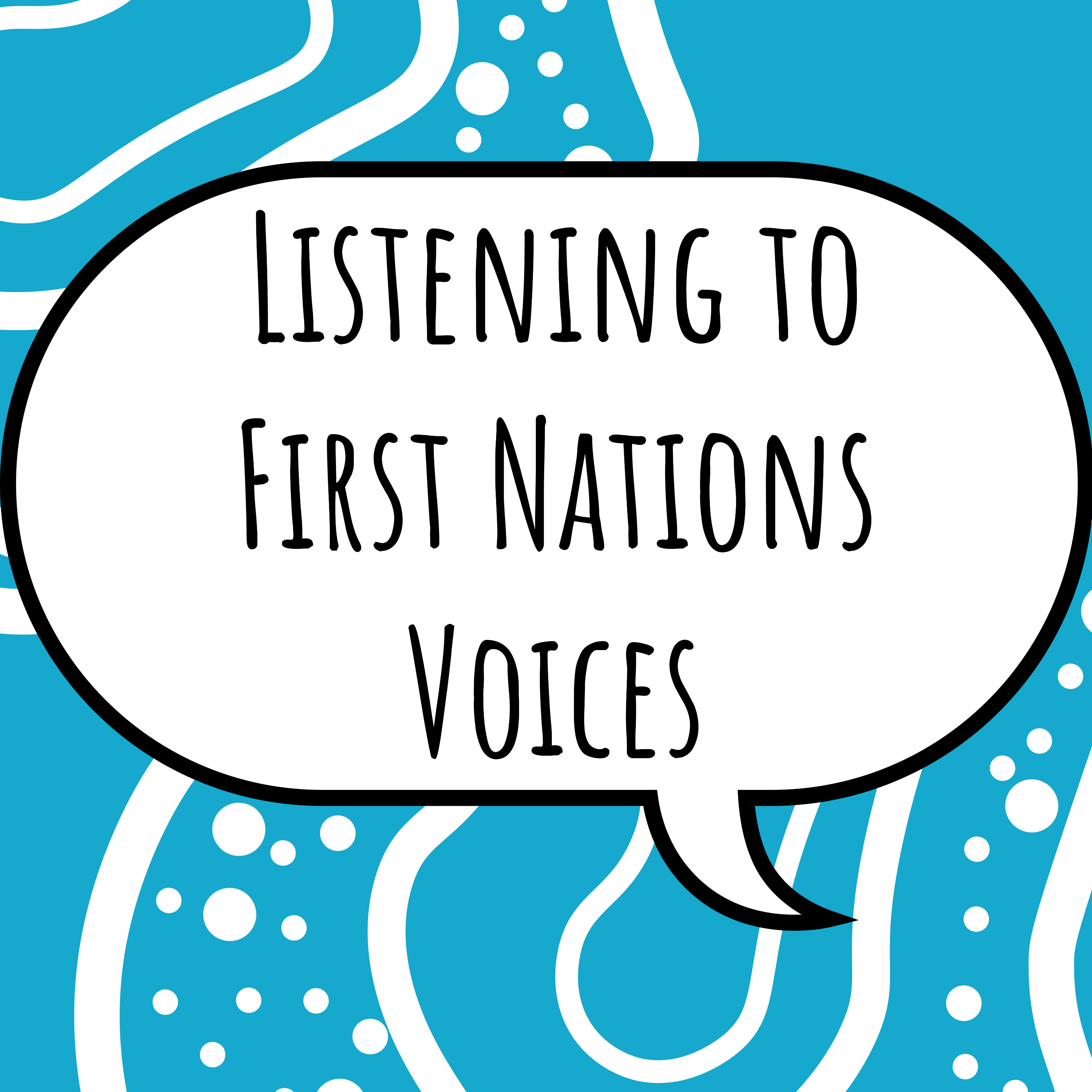 Listening to First Nations Voices – Podcast 4